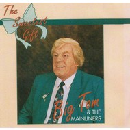 KMAC Records,  BIG TOM AND THE MAINLINERS - THE SWEETEST GIFT (CD)