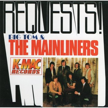 BIG TOM AND THE MAINLINERS - REQUESTS (CD)