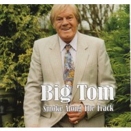 KMAC Records,  BIG TOM - SMOKE ALONG THE TRACK (CD)