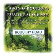 WREN Records,  JASON O'ROURKE & RUADHRAI O'KANE - ROGUERY ROAD (CD)