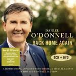 DANIEL O'DONNELL - BACK HOME AGAIN (2 CD / 1 DVD Set)...