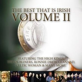 THE BEST THAT IS IRISH VOLUME 2 - VARIOUS ARTISTS (2 CD SET)