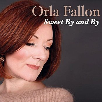 ORLA FALLON - SWEET BY AND BY (CD)
