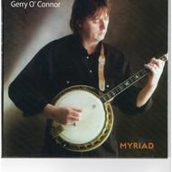 Gerry O'Connor / Myriad Media, GERRY O'CONNOR - MYRIAD (CD)