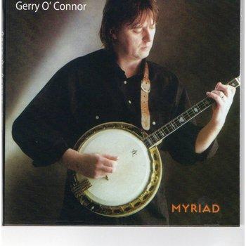 GERRY O'CONNOR - MYRIAD (CD)