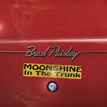 Arista, BRAD PAISLEY - MOONSHINE IN THE TRUNK CD