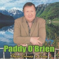 PADDY O'BRIEN - THERE COMES A TIME CD