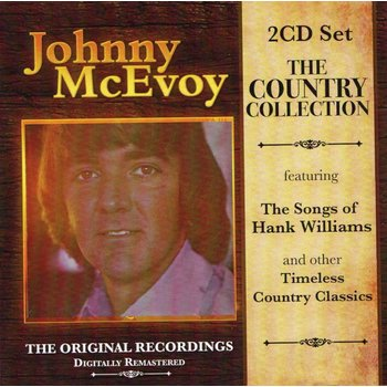 JOHNNY MCEVOY - THE COUNTRY COLLECTION (2 CD SET)