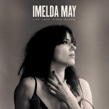 IMELDA MAY - LIFE LOVE FLESH BLOOD (CD)