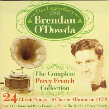 BRENDAN O'DOWDA - THE COMPLETE PERCY FRENCH COLLECTION (CD)
