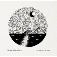 THE HENRY GIRLS - FAR BEYOND THE STARS (CD)
