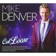 MIKE DENVER - CUT LOOSE CD