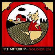 PJ MURRIHY - SOLDIER ON CD