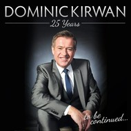 DOMINIC KIRWAN - 25 YEARS (2 CD Set)
