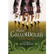 THE ORIGINAL GALLOWGLASS CEILI BAND - TOGETHER FOR ONE LAST REUNION (DVD)
