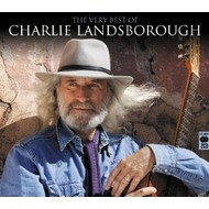 CHARLIE LANDSBOROUGH - THE VERY BEST OF CHARLIE LANDSBOROUGH (CD)