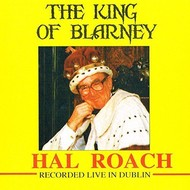HAL ROACH - THE KING OF BLARNEY (CD)