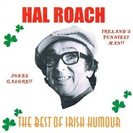 HAL ROACH - THE BEST OF IRISH HUMOUR (CD)