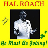 HAL ROACH - HE MUST BE JOKING! (CD)