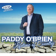PADDY O'BRIEN - LIFETIME OF COUNTRY (2 CD Set)