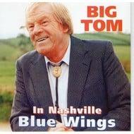 BIG TOM - BLUE WINGS (CD)...