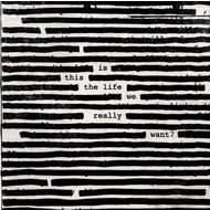 ROGER WATERS - IS THIS THE LIFE WE REALLY WANT? (Vinyl LP)