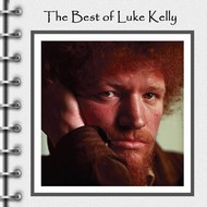 LUKE KELLY - THE BEST OF LUKE KELLY (CD)