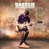 BRESSIE - RAGE AND ROMANCE (CD)