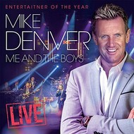 MIKE DENVER - ME AND THE BOYS LIVE (CD)