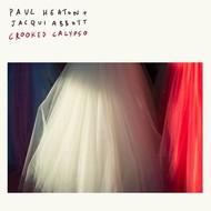 PAUL HEATON & JACQUI ABBOTT - CROOKED CALYPSO (CD)