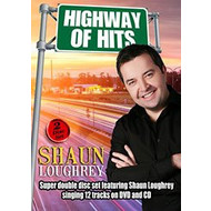 SHAUN LOUGHREY - HIGHWAY OF HITS (DVD)