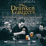 The Drunken Gaugers (Kevin Crawford, Dylan Foley, Patrick Doocey)