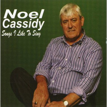 NOEL CASSIDY - SONGS I LIKE TO SING (CD)