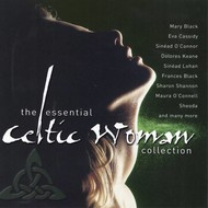 THE ESSENTIAL CELTIC WOMAN COLLECTION - VARIOUS ARTISTS (CD)