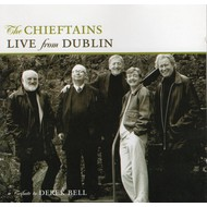 THE CHIEFTAINS - LIVE FROM DUBLIN, A TRIBUTE TO DEREK BELL (CD)