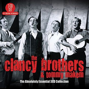 THE CLANCY BROTHERS AND TOMMY MAKEM - THE ABSOLUTELY ESSENTIAL 3 CD COLLECTION (CD)
