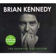 BRIAN KENNEDY - THE ESSENTIAL COLLECTION (CD)...
