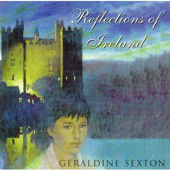 GERALDINE SEXTON - REFLECTIONS OF IRELAND (CD)