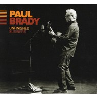 PAUL BRADY - UNFINISHED BUSINESS (CD)