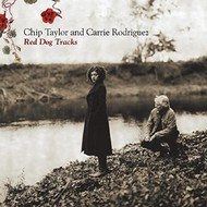 CHIP TAYLOR AND CARRIE RODRIGUEZ - RED DOG TRACKS (CD)
