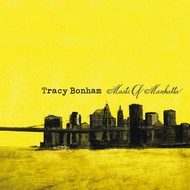 TRACY BONHAM - MASTS OF MANHATTA (CD)