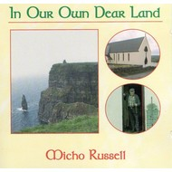 MICHO RUSSELL - IN OUR OWN DEAR LAND (CD)