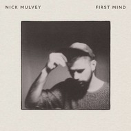 NICK MULVEY - FIRST MIND (CD)