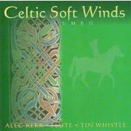 ALEC KERR - CELTIC SOFT WINDS VOLUME 2 (CD)