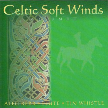 ALEC KERR - CELTIC SOFT WINDS VOLUME 2 (CD)