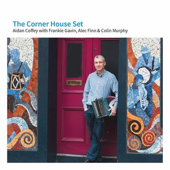 AIDEN COFFEY - THE CORNER HOUSE SET (CD)
