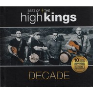 HIGH KINGS - DECADE, BEST OF THE HIGH KINGS (CD)