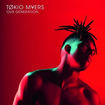 TØKIO MYERS - OUR GENERATION (CD)