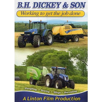 B.H. DICKEY & SON - WORKING TO GET THE JOB DONE