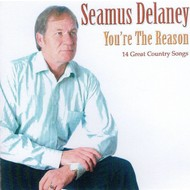 SEAMUS DELANEY - YOU'RE THE REASON (CD)